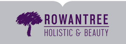 Rowantree Holistic & Beauty - Dromore - Northern Ireland